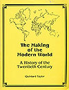 The Making of the Modern World: A Reader in 20th Century Global History