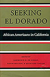 Seeking El Dorado: African Americans in California